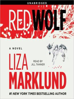 Red Wolf: Annika Bengtzon Series, Book 5