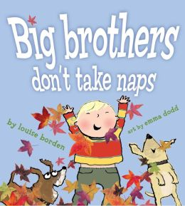 Big Brothers Don't Take Naps: with audio recording