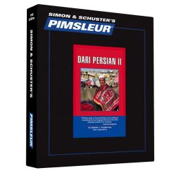 Dari Persian II, Comprehensive: Learn to Speak and Understand Dari Persian with Pimsleur Language Programs