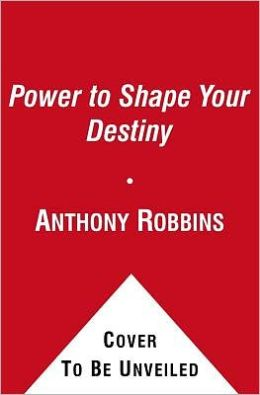 The Power to Shape Your Destiny: Seven Strategies for Massive Results