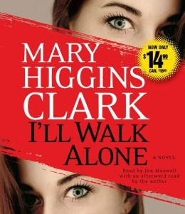 I'll Walk Alone: A Novel