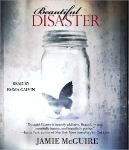 Beautiful Disaster (Beautiful Disaster Series #1)