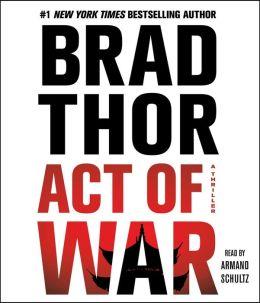 Act of War (Scot Harvath Series #13)