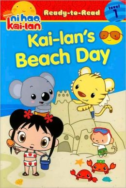 Kai-lan's Beach Day (Ni Hao, Kai-lan Series)