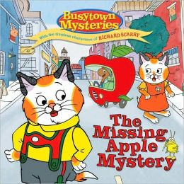 The Missing Apple Mystery (Busytown Mysteries Series)