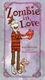 Book Cover Image. Title: Zombie in Love, Author: Kelly DiPucchio