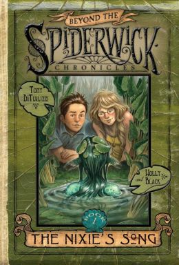 The Nixie's Song (Beyond the Spiderwick Chronicles Series #1)