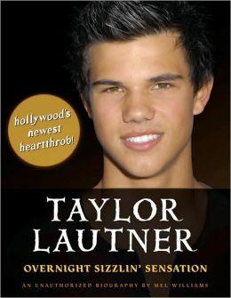 Taylor Lautner: Overnight Sizzlin' Sensation