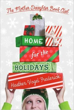 Home for the Holidays (Mother-Daughter Book Club Series #5)