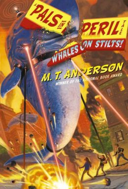 Whales on Stilts! (Pals in Peril Tale Series #1)