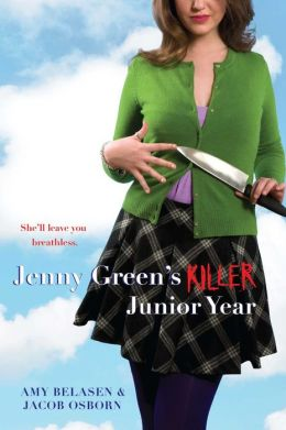 Jenny Green's Killer Junior Year