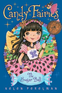 The Sugar Ball (Candy Fairies Series #6)