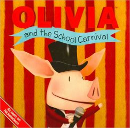 Olivia and the School Carnival (Olivia Series)