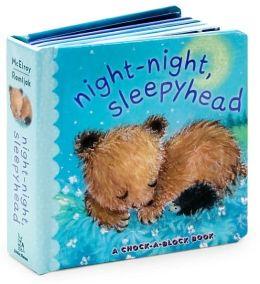 Night-Night, Sleepyhead: A Chock-a-Block Book
