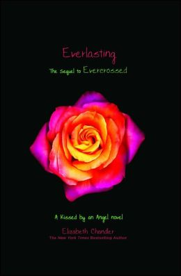 Everlasting (Kissed by an Angel Series #5)