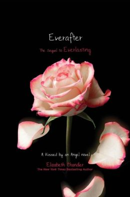 Everafter (Kissed by an Angel Series #6)