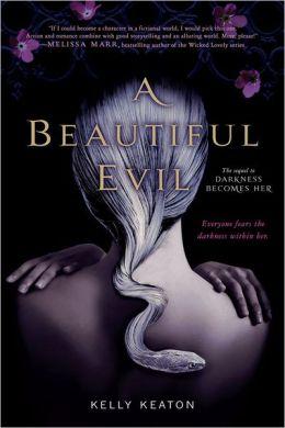 A Beautiful Evil