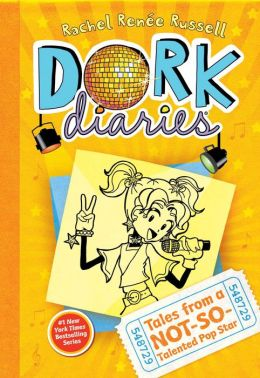 Tales from a Not-So-Talented Pop Star (Dork Diaries Series #3)