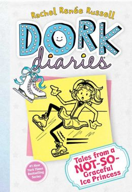 Tales from a Not-So-Graceful Ice Princess (Dork Diaries Series #4)