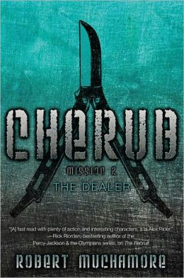 The Dealer: Mission 2 (Cherub Series #2)