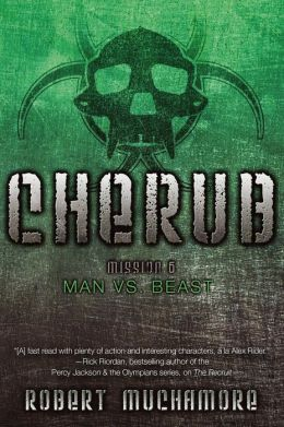 Man vs. Beast: Mission 6 (Cherub Series)