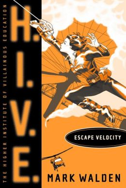 Escape Velocity (H.I.V.E. Series #3)