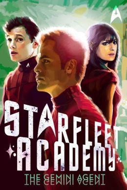 Star Trek Starfleet Academy #3: The Gemini Agent
