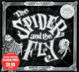 The Spider and the Fly (Illustrated by Tony DiTerlizzi)