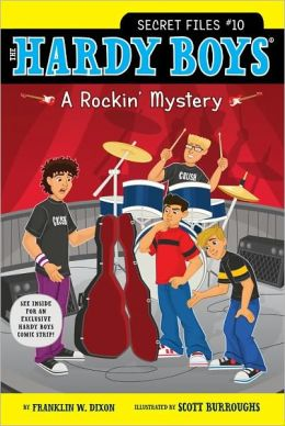 A Rockin' Mystery (Hardy Boys: Secret Files Series #10)