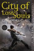 Book Cover Image. Title: City of Lost Souls (The Mortal Instruments Series #5), Author: Cassandra Clare