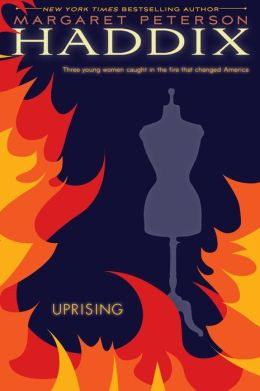 Uprising: Three Young Women Caught in the Fire That Changed America