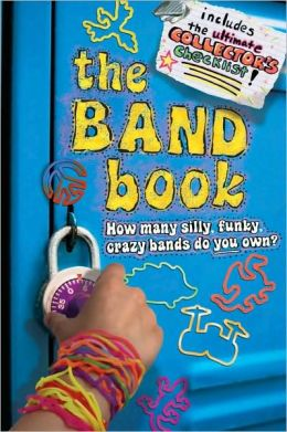 The Band Book: How many silly, funky, crazy bands do you own?