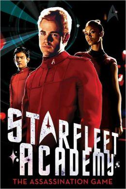 Star Trek Starfleet Academy #4: The Assassination Game