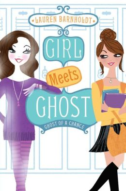 Ghost of a Chance (Girl Meets Ghost #3)