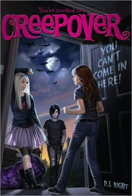 You Can't Come in Here! (You're Invited to a Creepover Series #2)