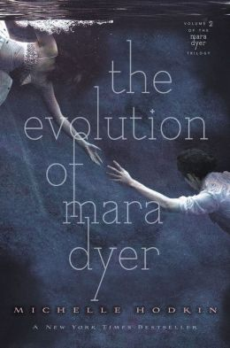 The Evolution of Mara Dyer (Mara Dyer Trilogy Series #2)