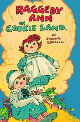 Raggedy Ann in Cookie Land: (Classic)