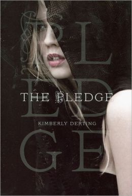 The Pledge (Pledge Trilogy Series #1)