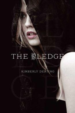 The Pledge (Pledge Trilogy Series #1)