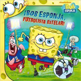 Bob Esponja, futbolista estelar! (SpongeBob, Soccer Star!)