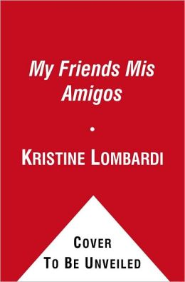 My Friends Mis Amigos: A Book About Friendship (Dora the Explorer Series)