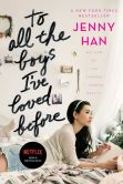 Book Cover Image. Title: To All the Boys I've Loved Before, Author: Jenny Han