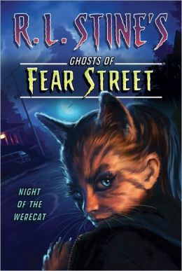 Night of the Werecat (R.L. Stine's Ghosts of Fear Street Series)