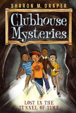 Lost in the Tunnel of Time (Clubhouse Mysteries Series #2)