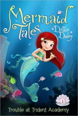 Trouble at Trident Academy (Mermaid Tales Series #1)