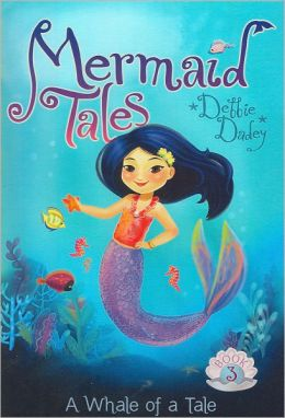 A Whale of a Tale (Mermaid Tales Series #3)