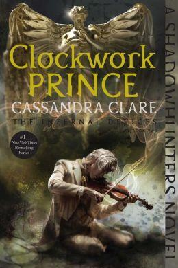 Clockwork Prince (Infernal Devices Series #2)