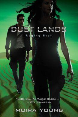 Raging Star (Dust Lands Series #3)