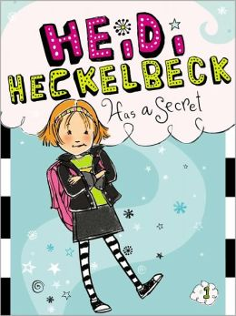 Heidi Heckelbeck Has a Secret (Heidi Heckelbeck Series #1)