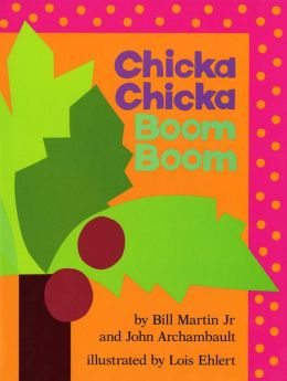Chicka Chicka Boom Boom: with audio recording